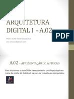 ARQUITETURA DIGITAL I_A.02