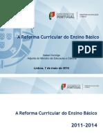 Apresen metas-reforma curricular do  ensino basico