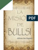 La misión de Bullsi - Alfonso San Eugenio.pdf