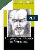 Un guajiro cubano en Veracruz - Miguel Mijares.pdf