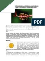 CUÁL ES LA IMPORTANCIA DE LA PRESENCIA DEL POLEN EN LAS PLANTAS Y QUE PROPIEDADES CURATIVAS POSEE.docx