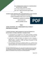 ACCESO, OCUPACIÓN, USO Y ORDENAMIENTO DE LAS TIERRAS Y TERRITORIOS EN COLOMBIA en escenarios de posconflicto