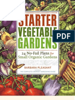 Starter Vegetable Gardens — 24 No-Fail Plans for Small Organic Gardens