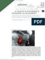 ¿Por qué en la actualidad la revolución no es posible_ « Pijamasurf - Noticias e.pdf