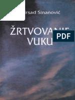 Žrtvovanje vuku - Mirsad Sinanović