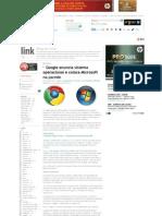 Blog Do Link - Google Anuncia Sistema Operacional e Coloca Microsoft Na Parede_1261412599923