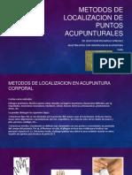 METODOS DE LOCALIZACION DE PUNTOS ACUPUNTURALES.pptx