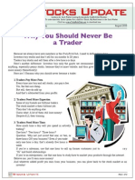 Why You Should Never Be a Trader