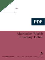 Peter Hunt, Lenz-Alternative Worlds in Fantasy Fiction (Continuum Collection, Contemporary Classics of Children_s Literature)-Continuum (2005)
