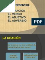 oracion, verbo, adjetivo y adverbio.pptx