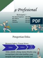 etikaprofesional-130918175705-phpapp02.pptx