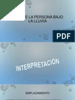 iNTERPRETACIÓN TEST DE LA PERSONA BAJO LA LLUVIA.pptx