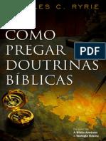 CharlesRyrie_ComoPregarDoutrinasBiblicas.pdf