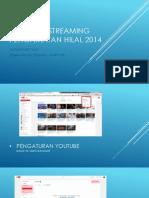 Panduan Streaming Pengamatan Hilal 2014
