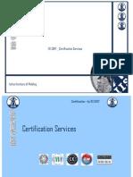 IIS CERT, Certification Services
