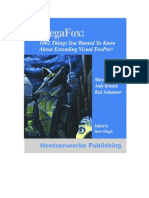 MegaFox - 1002 Things You Always to Know About Extending Visual FoxPro