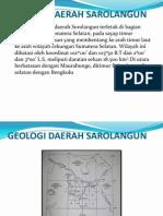 GEOLOGI DAERAH SAROLANGUN