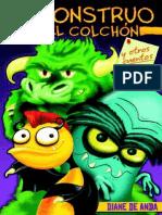 The Monster in the Mattress and Other Stories/ El monstruo en el colchón y otros cuentos by Diane de Anda