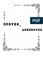 Quotes and Anecdotes Vol.1