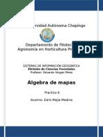 Mejía Medina E_Práctica 6_Algebra de mapas.doc
