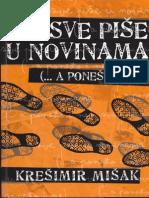 Kresimir Misak Sve pise u novinama (... a ponesto i ne).pdf