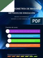 Presentación Masas, métodos de ionización.pptx