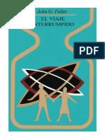 John G. Fuller - El Viaje Interrumpido New.pdf