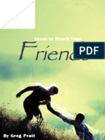 Ideas to Reach Your Friends