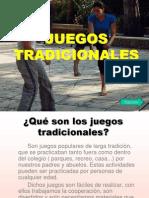 juegostradicionales-090416161124-phpapp01.ppt