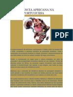 A INFLUÊNCIA AFRICANA NA LÍNGUA PORTUGUESA.docx