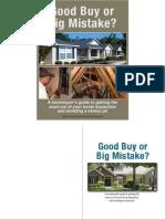 GBBM - Good Buy or Big Mistake?