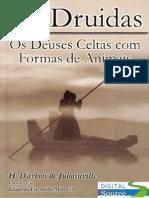 Os-Druidas-Os-Deuses-Celtas-com-Formas-de-Animais-H.D'arboisdeJubainville(doc)(rev)-.doc