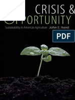 Crisis and Opportunity - Sustainability in American Agriculture