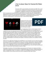 Gagner De Conseils Sur La Jouer Dans Un Tournoi De Poker (En Ligne Ou En Direct)