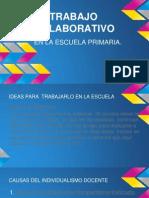 EL TRABAJO COLABORATIVO ENTRE DOCENTES..pptx