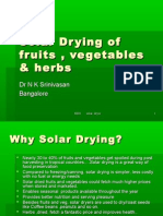 Solar Drying of Fruits , Vegetables & Herbs