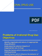 Irrational Drug Use