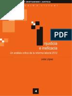 CJ Colección virtual 004 - Injusticia e ineficacia. Un análisis crítico de la reforma laboral...