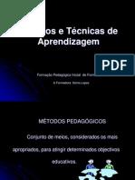 1191547575_metodos_e_tecnicas_pedagogicos.ppt