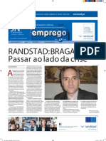 Randstad Braga Supera a Crise | Manuel Fernandes | Jornal de Notícias