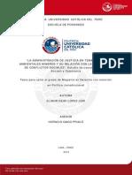 LA ADMINISTRACIÓN DE JUSTICIA EN TEMAS MEDIO AMBIENTALES MINEROS Y SU RELACION CON LA PREVENCION DE CONFLICTOS SOCIALES CASOS DE CUZCO, ANCASH CAJAMARCA 2012.pdf