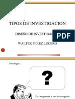 CLASE DISEÑO DE INVESTIGACION TIPOS DE INVESTIGACIO.ppt
