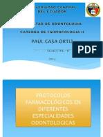 PROTOCOLOS FARMACOLÓGICOS EN DIFERENTES ESPECIALIDADES ODONTOLOGICAS.pptx