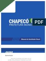Prefeitura de Chapecó - Manual de Utilização da Marca