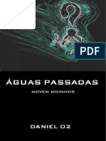 Águas Passadas Movem Moinhos, Daniel O2 - port.pdf