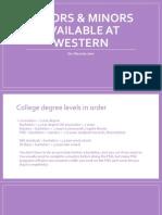 majors  minors available at western