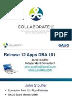 Stouffer-Release-12-Apps-DBA-101-03-04-12-V3-BJM-PPT