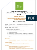 """International Conference within the framework of the Kyiv Security Forum """"World in Crisis"""