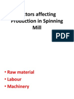 Factors Affecting Production in Spinning Mill