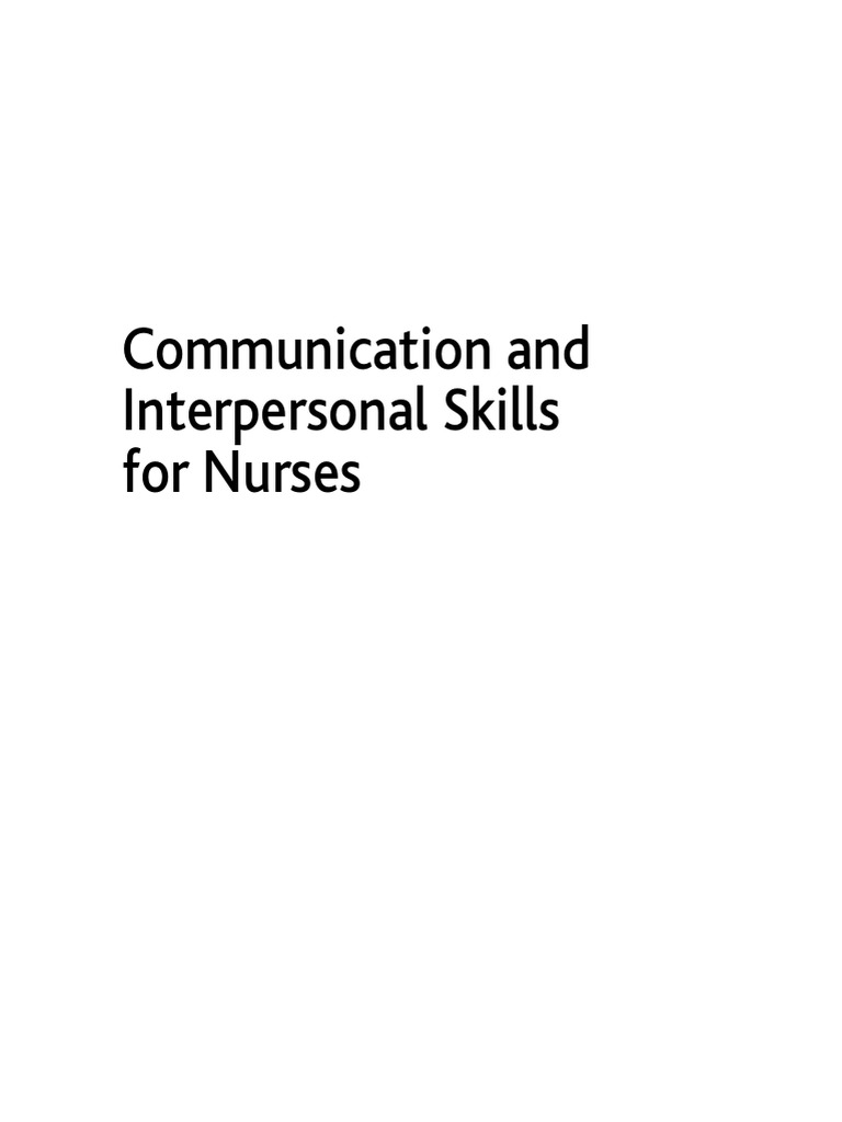 Communication and interpersonal skills for nurses nursing communication and interpersonal skills for nurses nursing interpersonal relationships fandeluxe Image collections